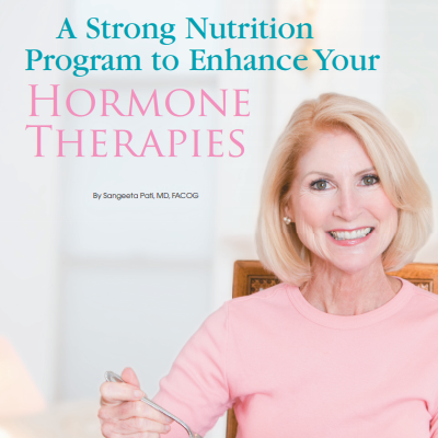 A Strong Nutrition Program to Enhance Your Hormone Therapies